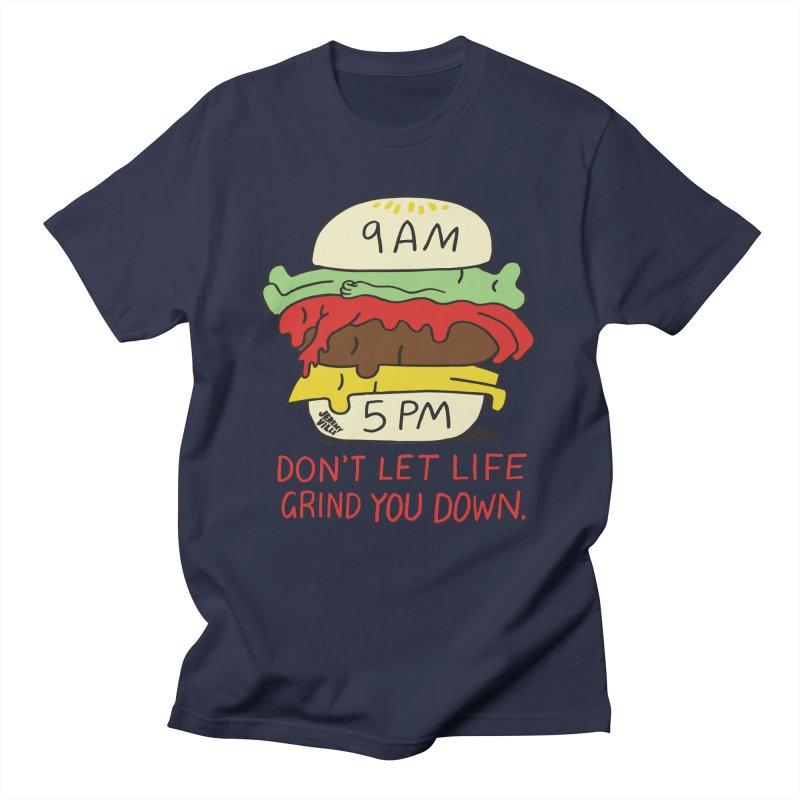 Don't Let Life Grind You Down Men's T-Shirt by Jeremyville's Artist Shop
