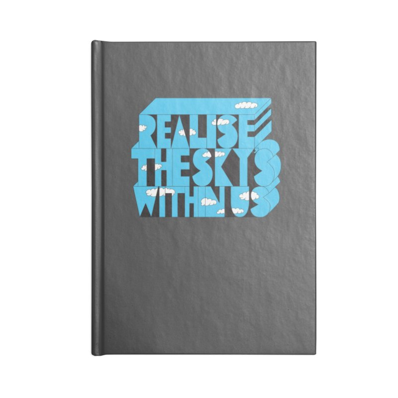 Realise The Sky's Within Us Accessories Lined Journal Notebook by Jeremyville