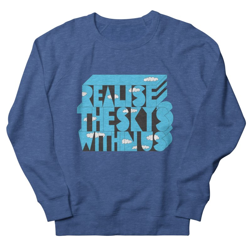 Realise The Sky's Within Us Women's French Terry Sweatshirt by Jeremyville