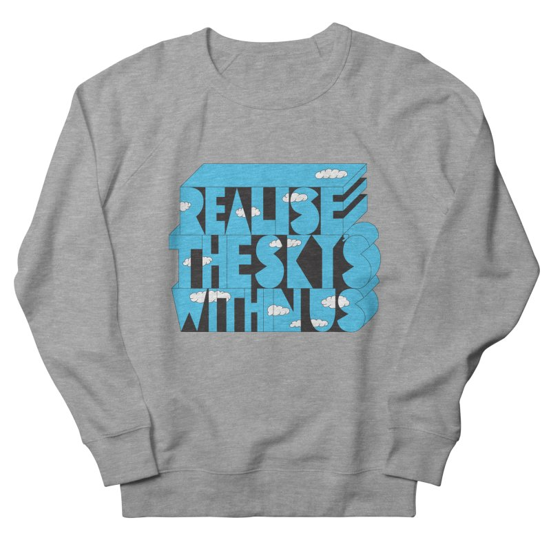 Realise The Sky's Within Us Men's French Terry Sweatshirt by Jeremyville