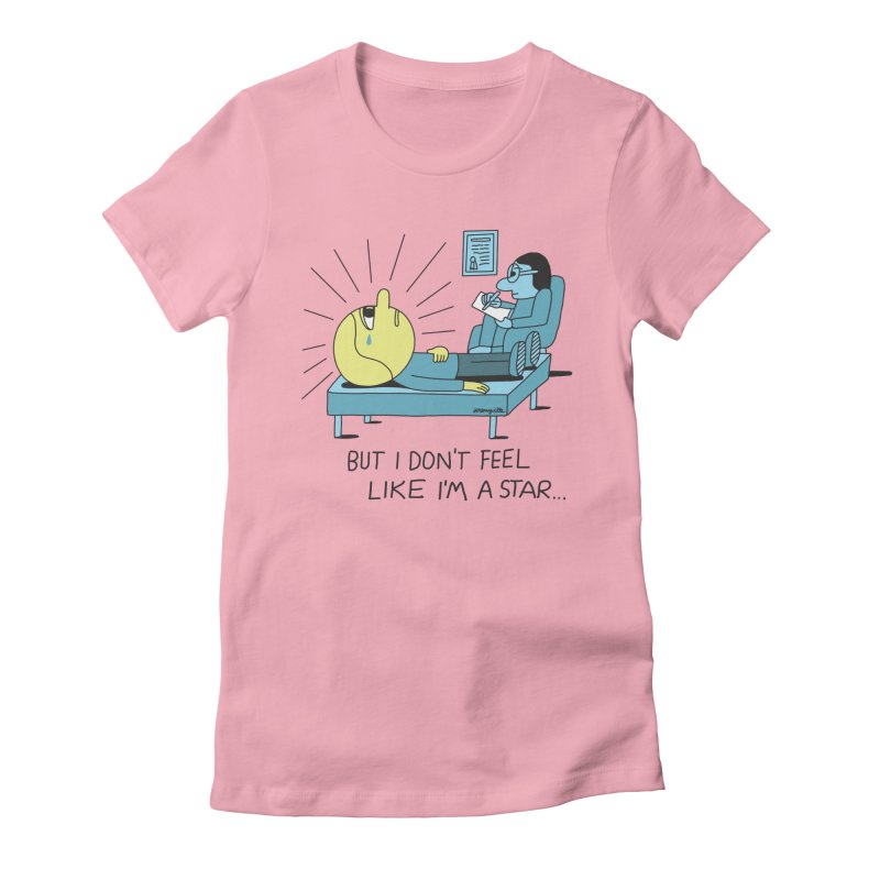 But I Don't Feel Like I'm a Star Women's Fitted T-Shirt by Jeremyville