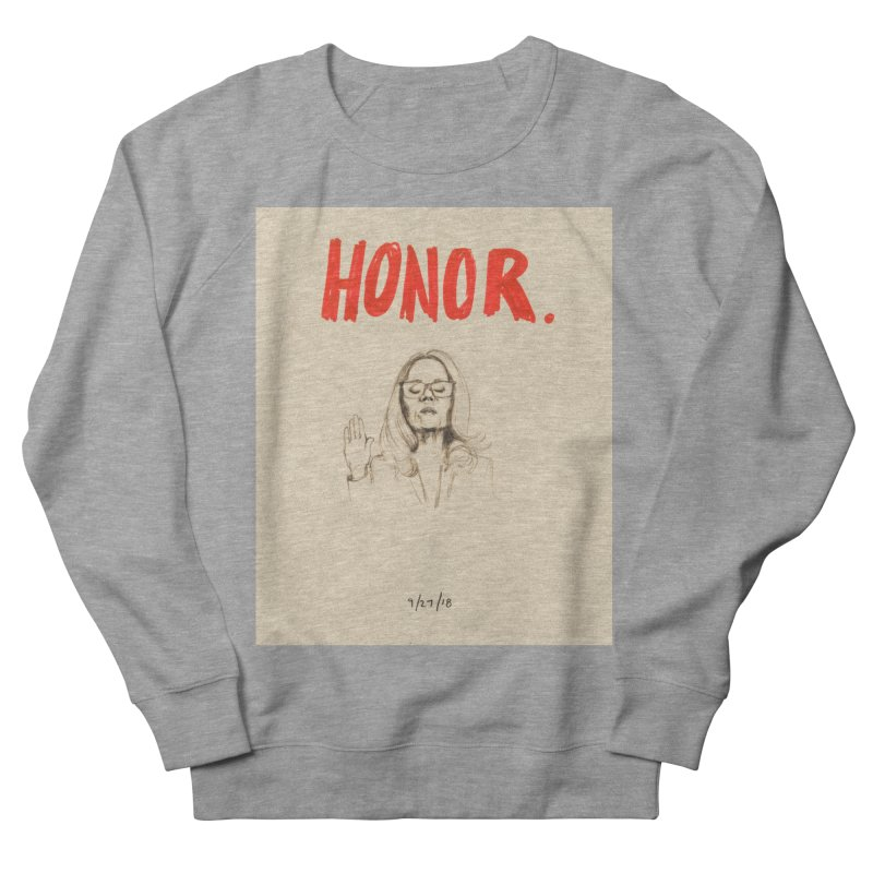 HONOR Women's French Terry Sweatshirt by Jess Love