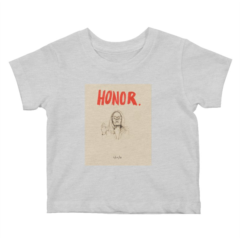 HONOR Kids Baby T-Shirt by Jess Love