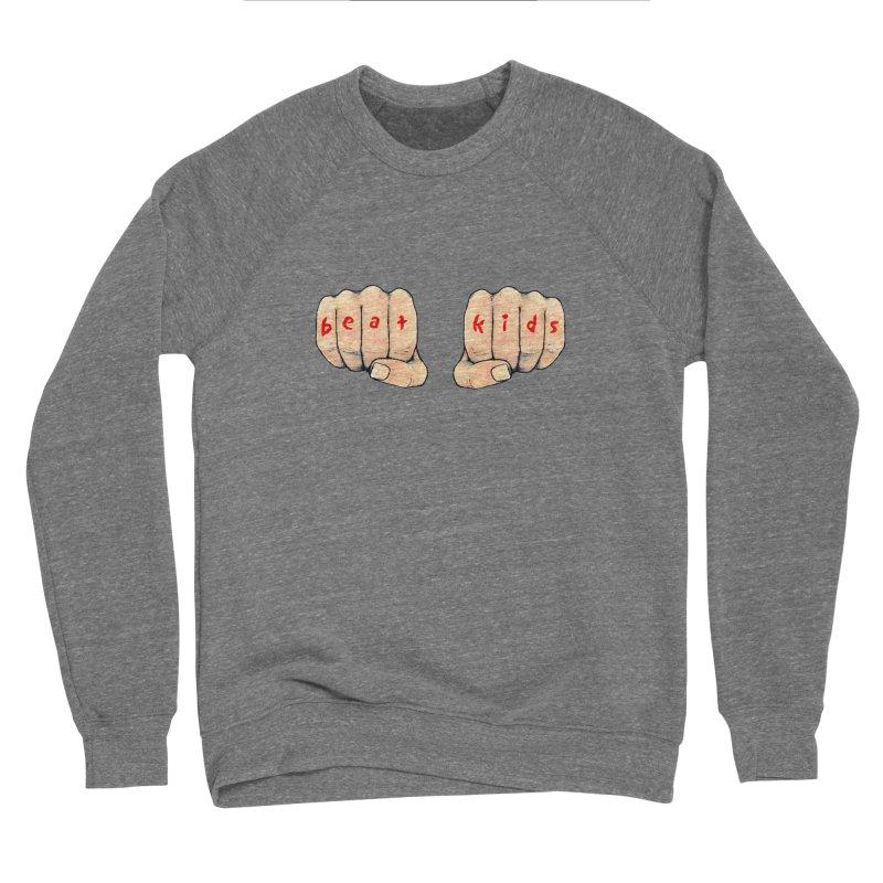 beat kids Women's Sponge Fleece Sweatshirt by Jim Tozzi