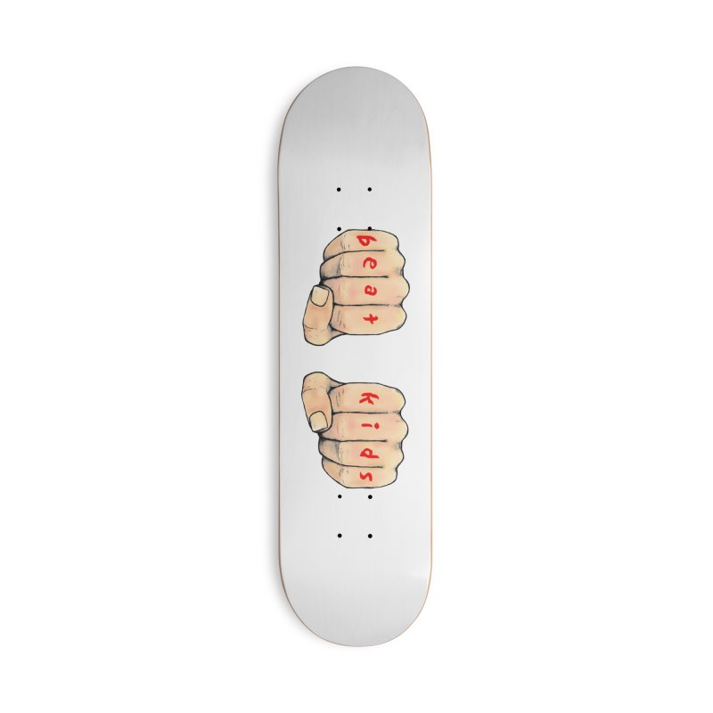 beat kids Accessories Deck Only Skateboard by Jim Tozzi