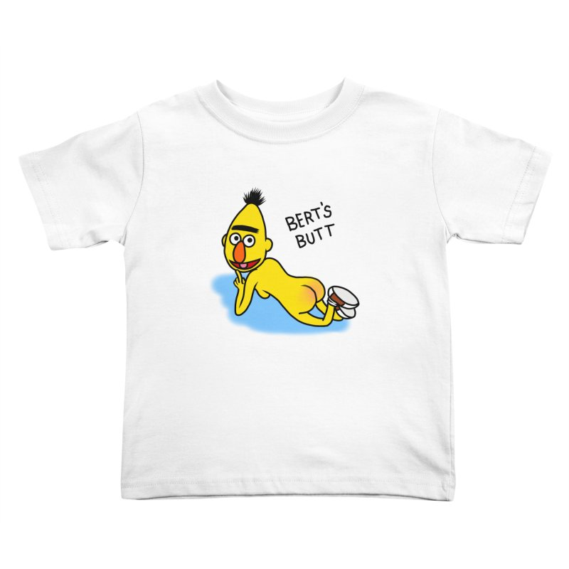 Bert's butt Kids Toddler T-Shirt by Jim Tozzi