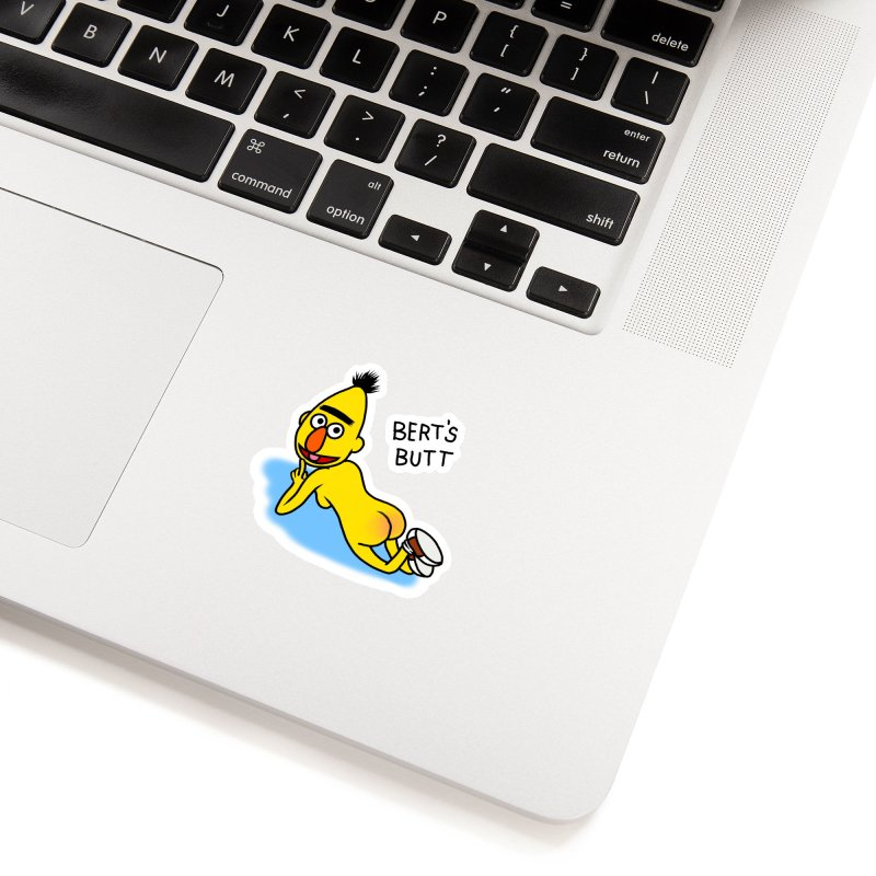 Bert's butt Accessories Sticker by Jim Tozzi
