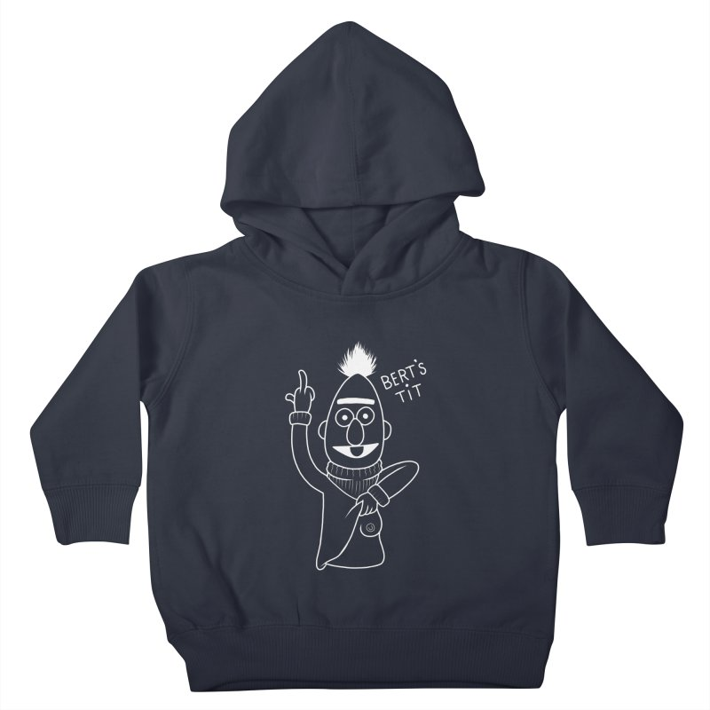 Bert's tit inverse Kids Toddler Pullover Hoody by Jim Tozzi