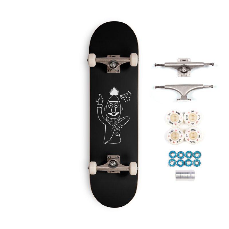 Bert's tit inverse Accessories Complete - Premium Skateboard by Jim Tozzi