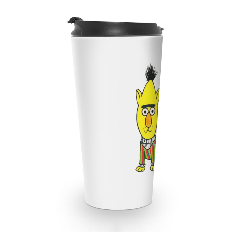 Bert's cat ass Accessories Travel Mug by Jim Tozzi