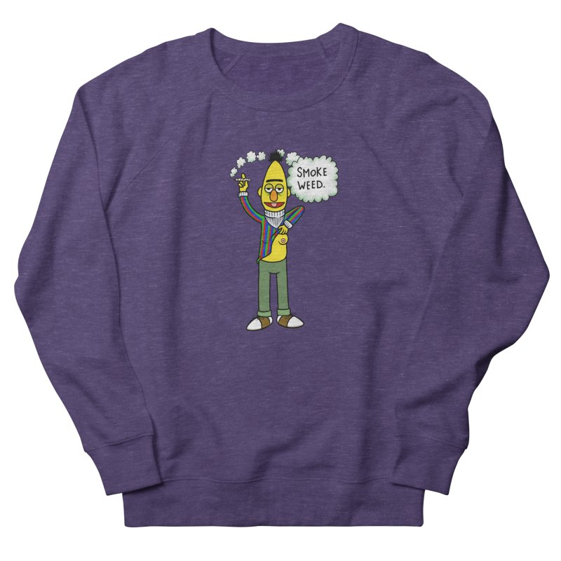 Smoke Weed Bert Men's French Terry Sweatshirt by Jim Tozzi