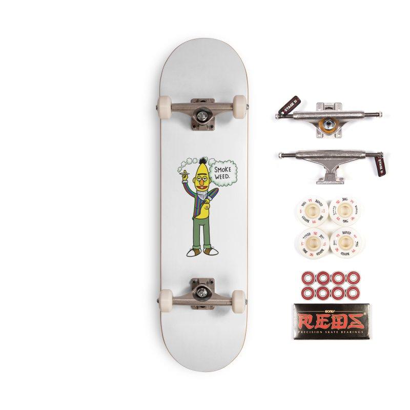 Smoke Weed Bert Accessories Complete - Pro Skateboard by Jim Tozzi