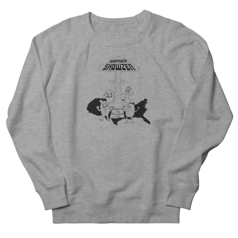 Wonder Showzen Prepare Men's Sweatshirt by Jim Tozzi