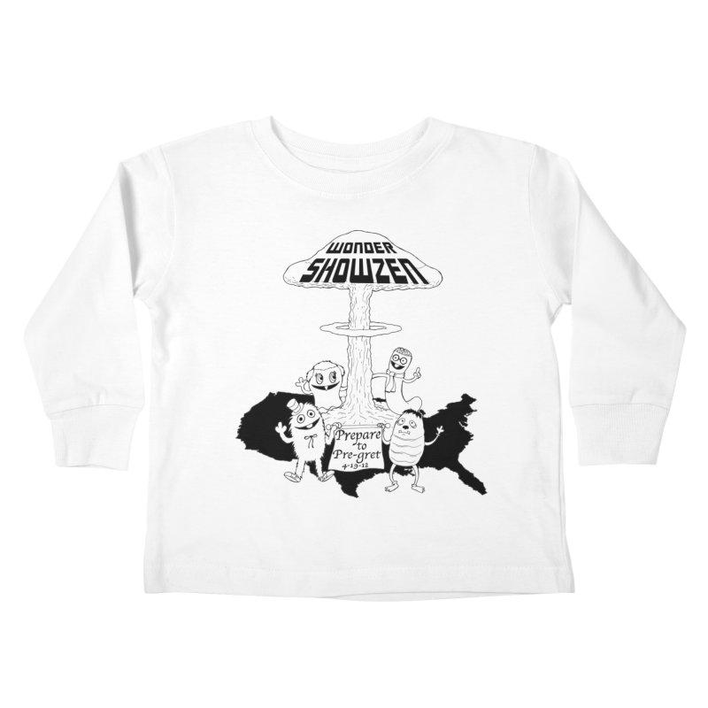 Wonder Showzen Prepare Kids Toddler Longsleeve T-Shirt by Jim Tozzi