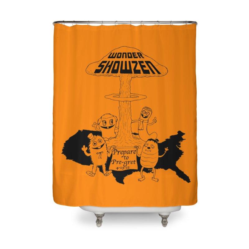 Wonder Showzen Prepare Home Shower Curtain by Jim Tozzi