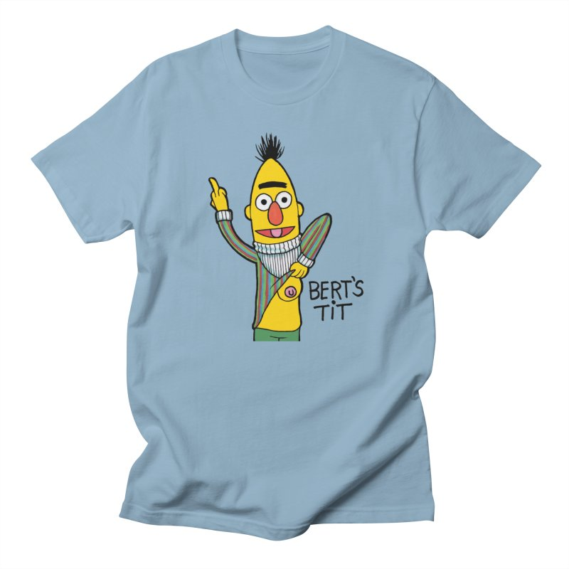 Bert's tit Women's Regular Unisex T-Shirt by Jim Tozzi