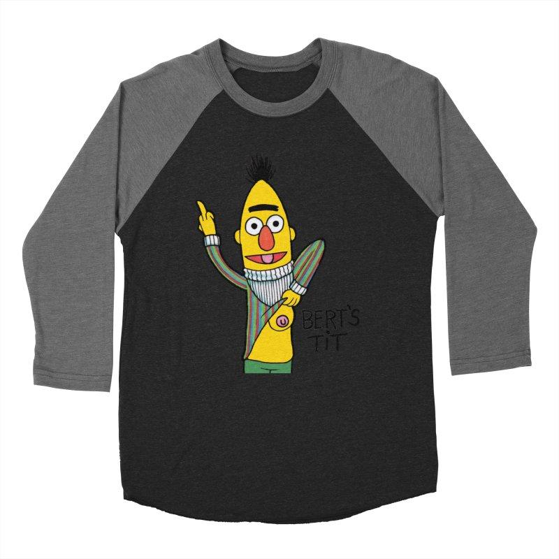 Bert's tit Women's Baseball Triblend Longsleeve T-Shirt by Jim Tozzi