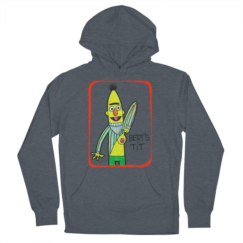 Bert's tit Women's Pullover Hoody by Jim Tozzi