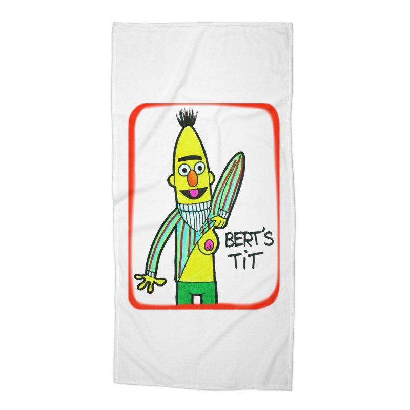 Bert's tit Accessories Beach Towel by Jim Tozzi