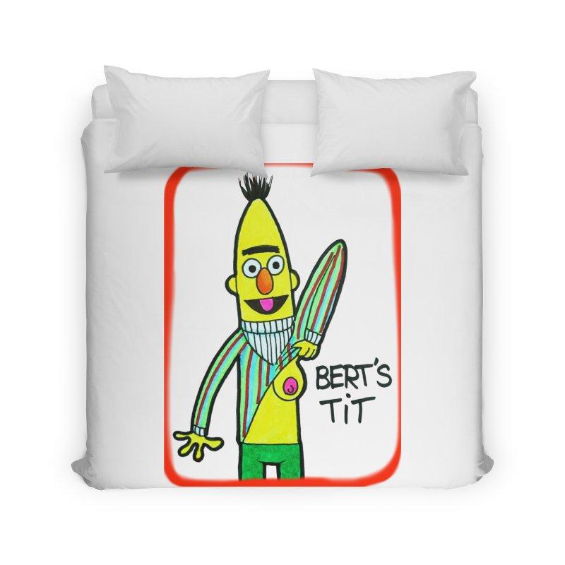Bert's tit Home Duvet by Jim Tozzi