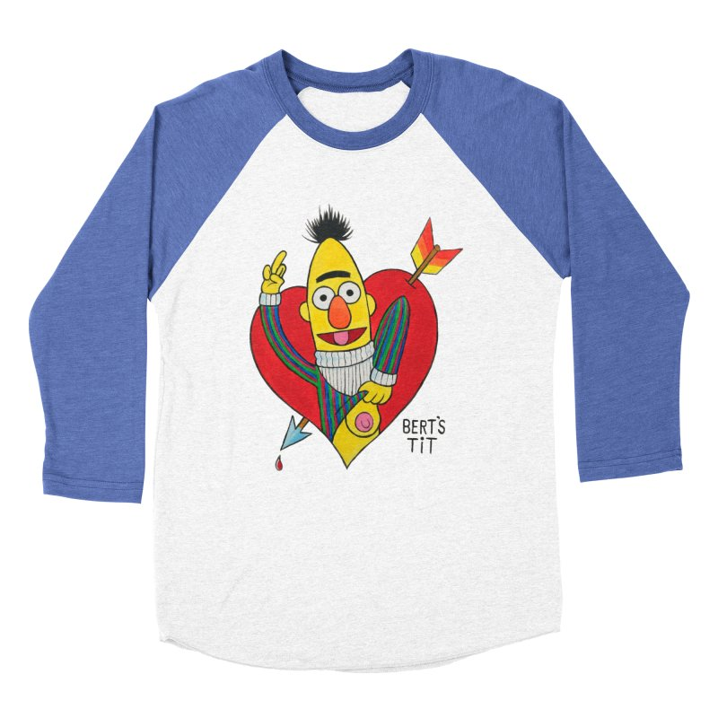 Bert's tit cupid Men's Baseball Triblend T-Shirt by Jim Tozzi