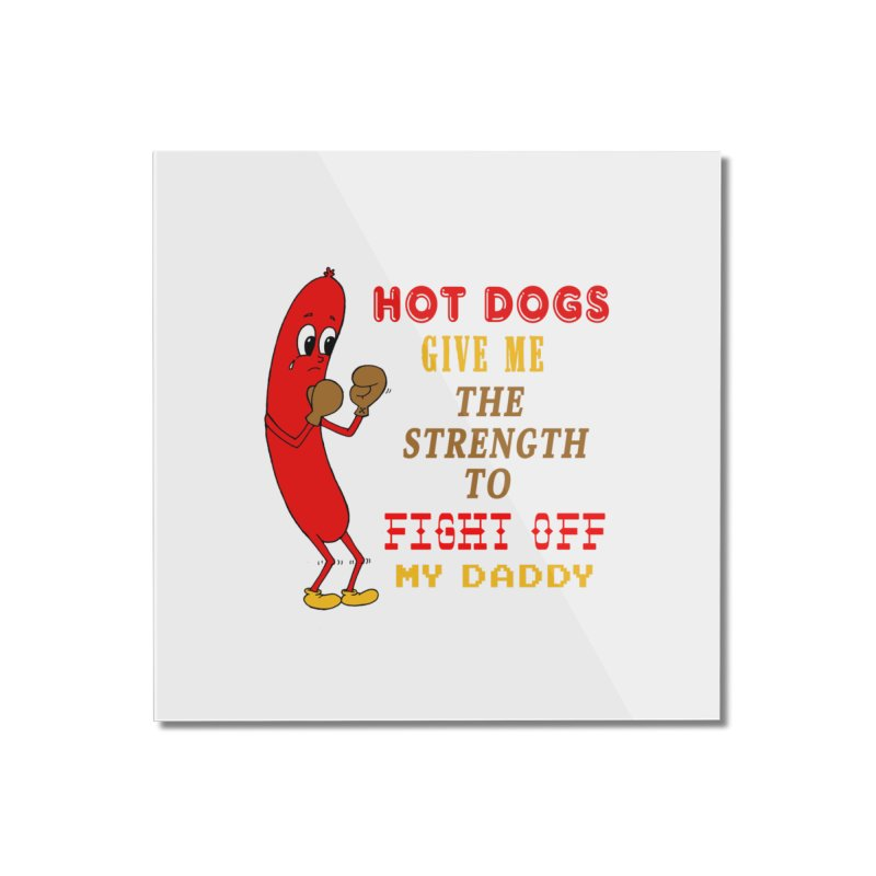 Hot dog Home Mounted Acrylic Print by Jim Tozzi