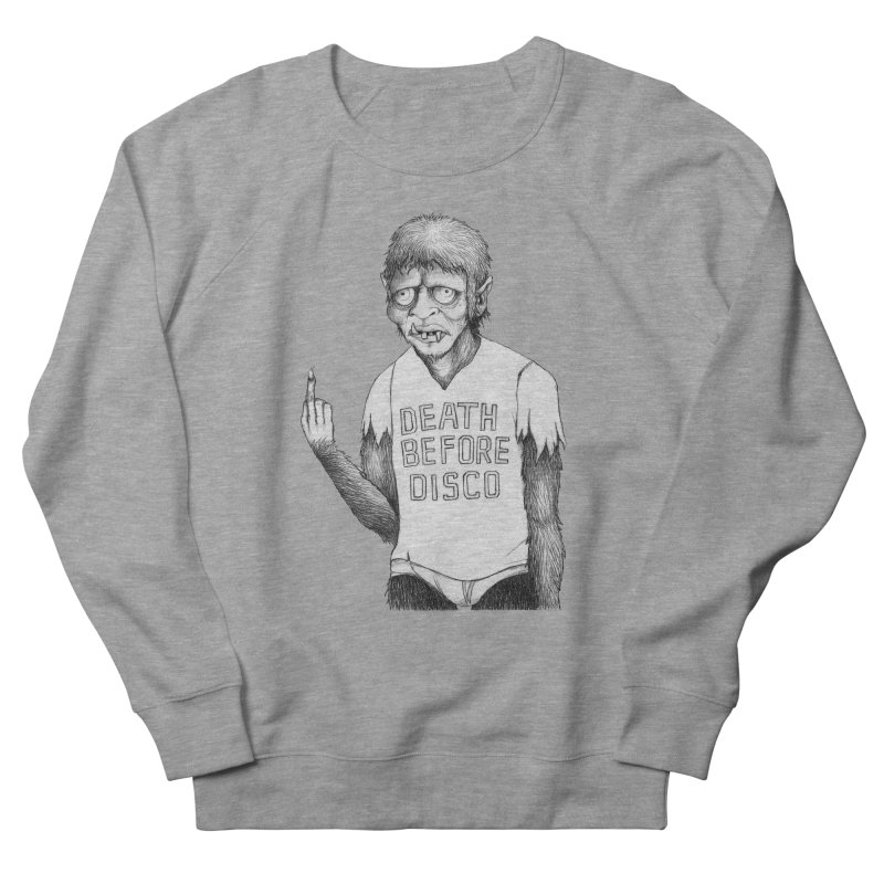 DEATH BEFORE DISCO Women's Sweatshirt by Jim Tozzi