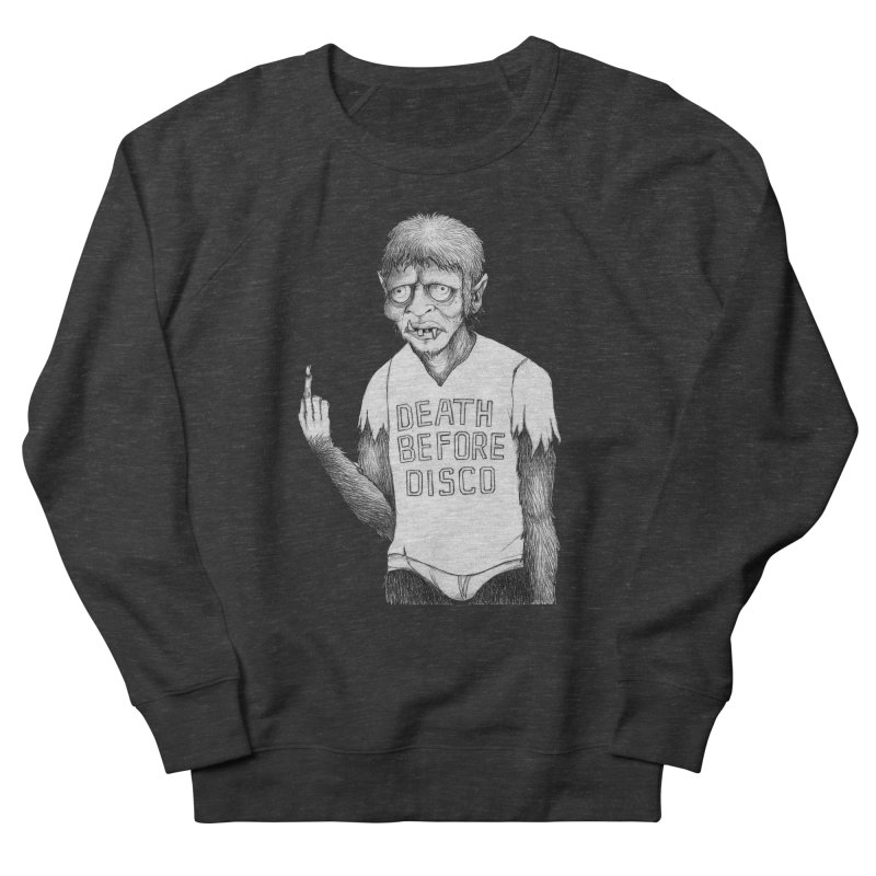 DEATH BEFORE DISCO Men's Sweatshirt by Jim Tozzi