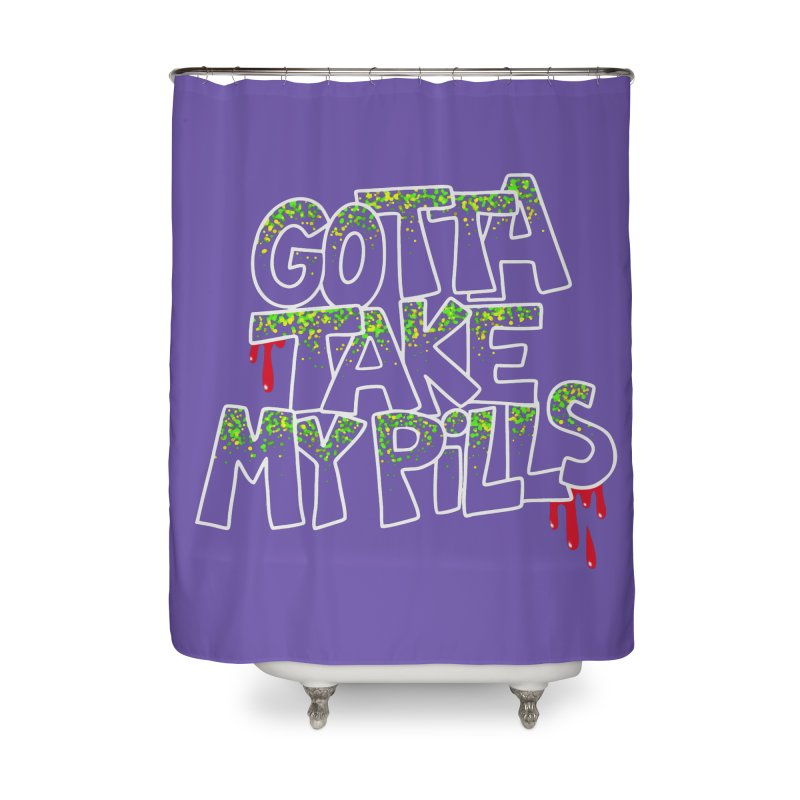 PILLS Home Shower Curtain by Jim Tozzi