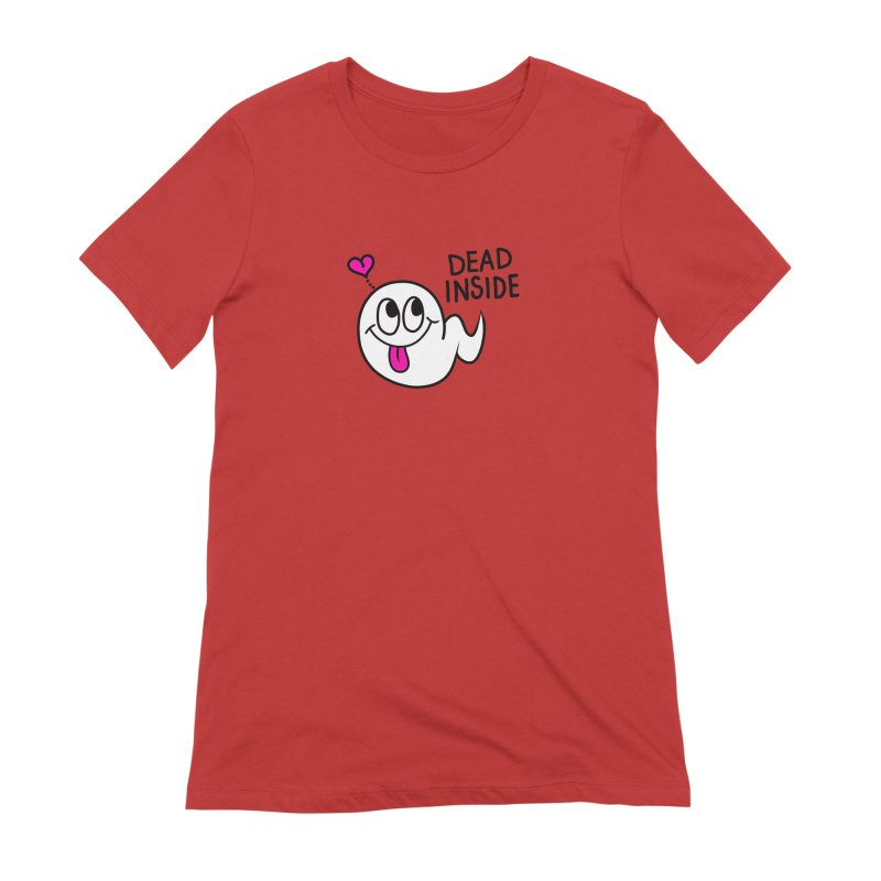 DEAD INSIDE Women's Extra Soft T-Shirt by Jim Tozzi