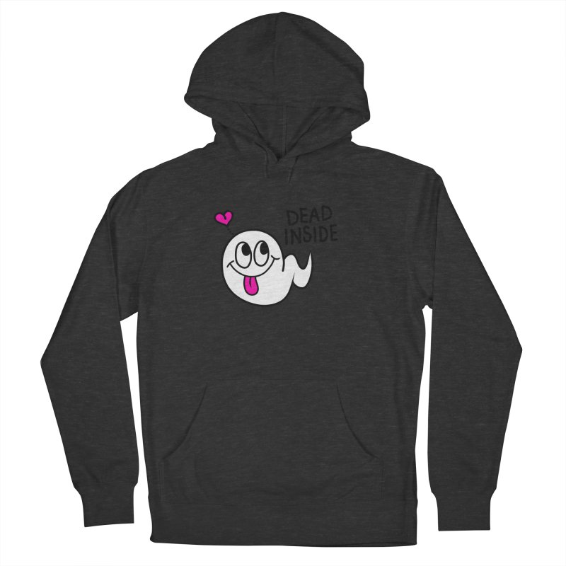 DEAD INSIDE Women's French Terry Pullover Hoody by Jim Tozzi