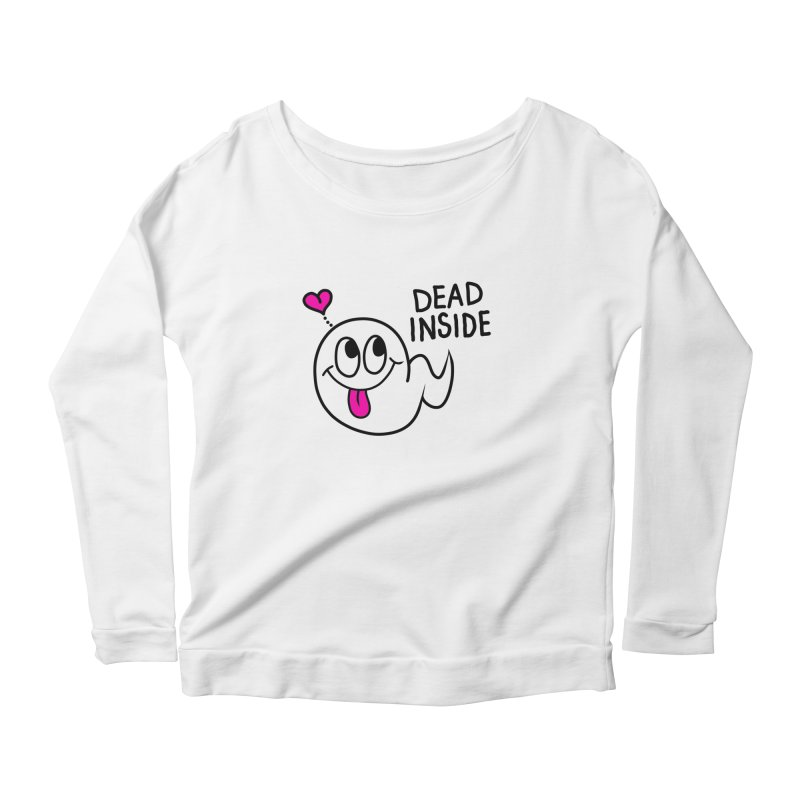 DEAD INSIDE Women's Scoop Neck Longsleeve T-Shirt by Jim Tozzi