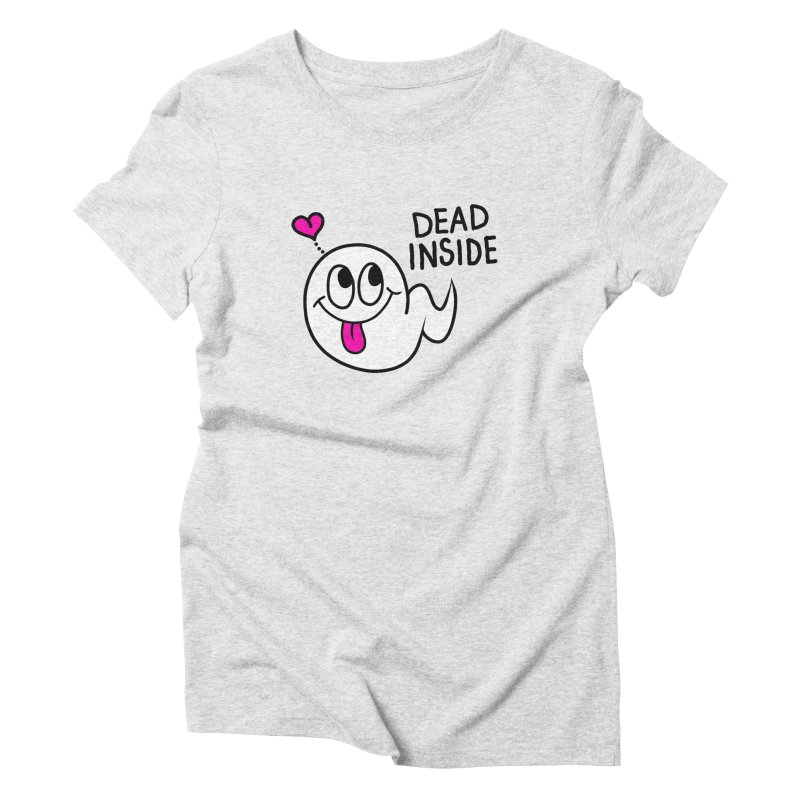 DEAD INSIDE Women's Triblend T-Shirt by Jim Tozzi
