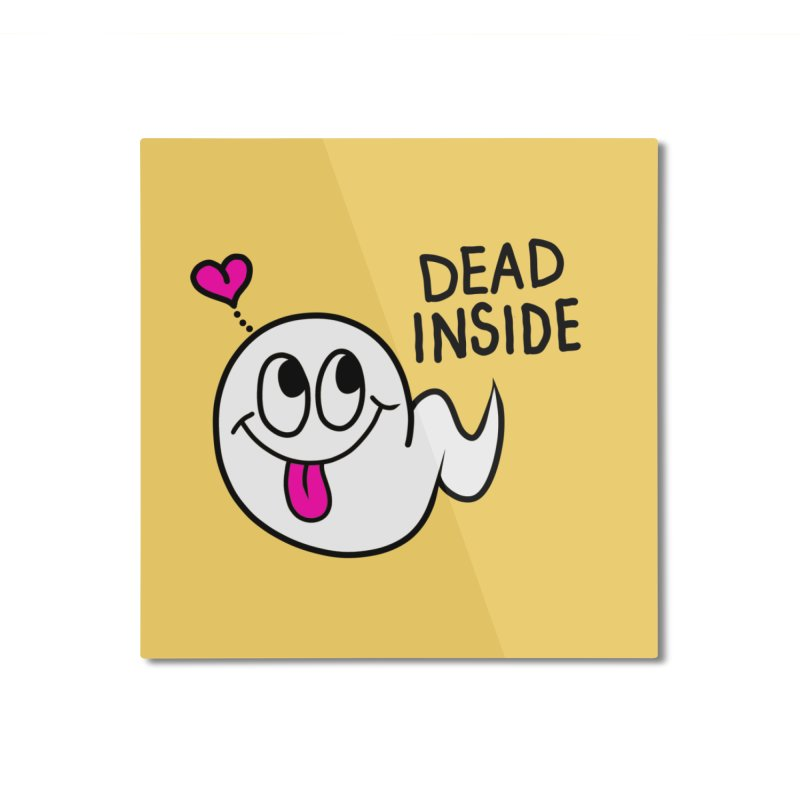 DEAD INSIDE Home Mounted Aluminum Print by Jim Tozzi