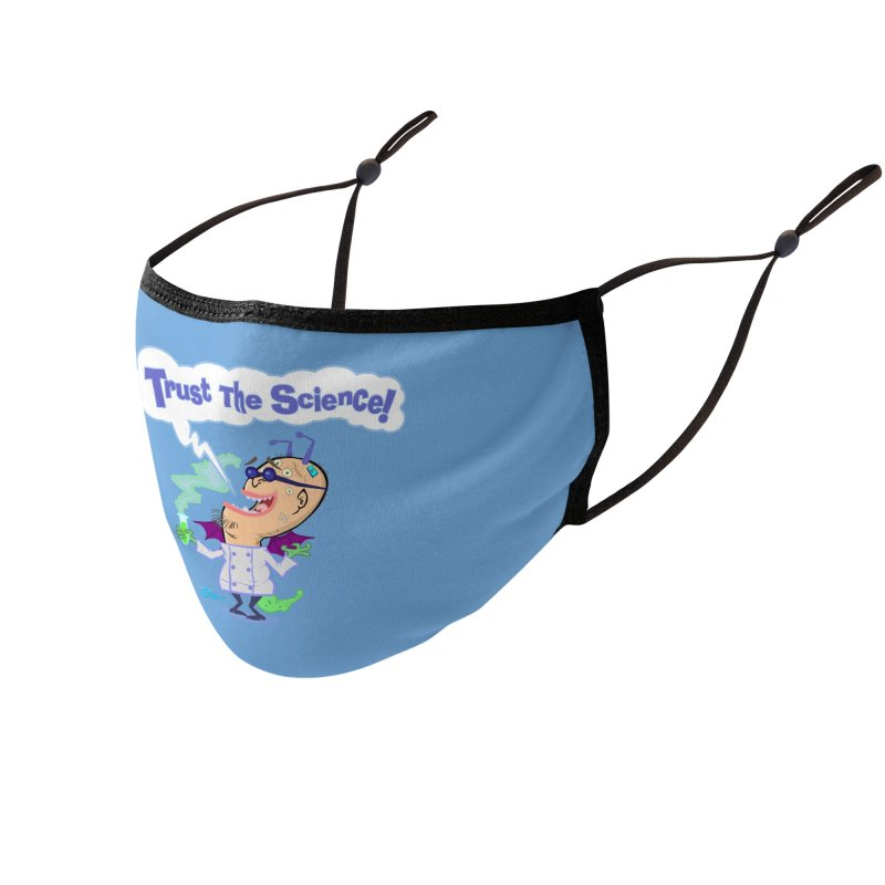 TRUST THE SCIENCE! Accessories Face Mask by JoeCorrao4EA's Artist Shop