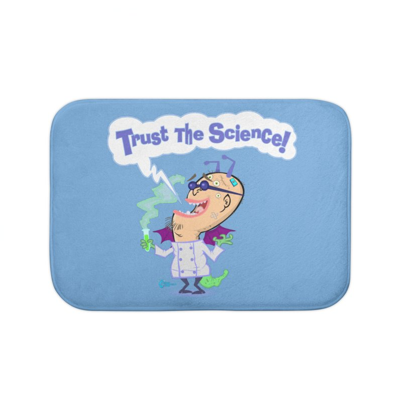 TRUST THE SCIENCE! Home Bath Mat by JoeCorrao4EA's Artist Shop