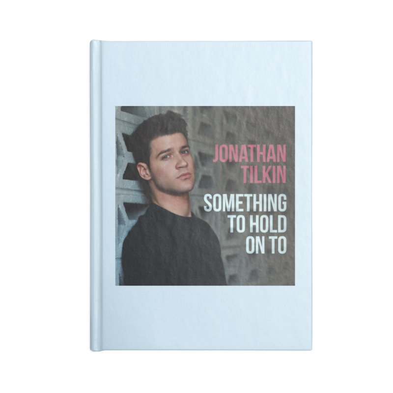 Something To Hold On To Accessories Lined Journal Notebook by Jonathan TIlkin's Shop
