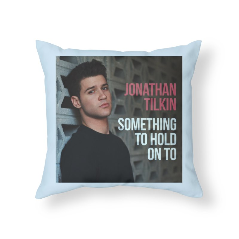 Something To Hold On To Home Throw Pillow by Jonathan TIlkin's Shop