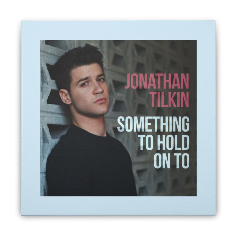 Something To Hold On To Home Stretched Canvas by Jonathan TIlkin's Shop