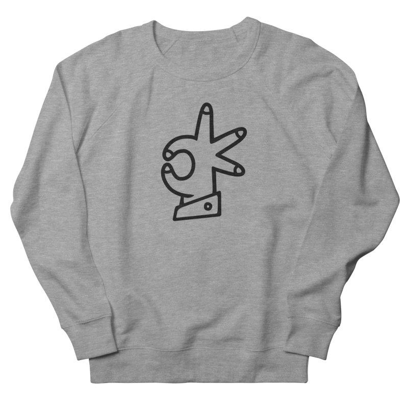 It's A-OK! Women's French Terry Sweatshirt by Jon Gerlach's Artist Shop