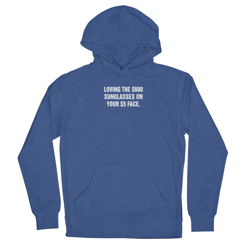 """SIDE EYE/""""Five Dollar Face"""" (White) Women's French Terry Pullover Hoody by Josh Sabarra's Shop"""