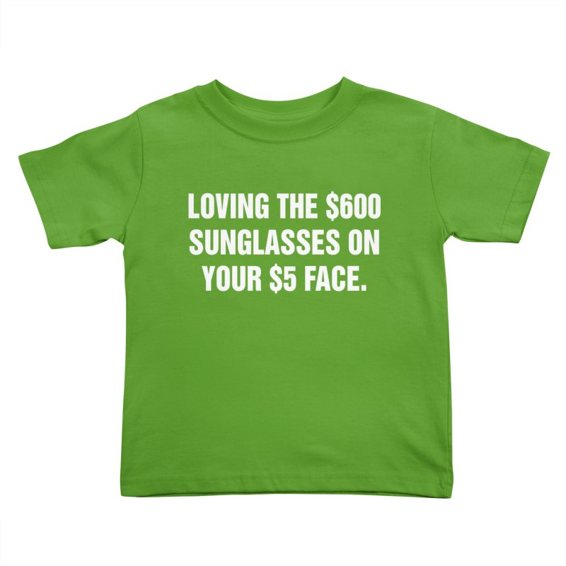 "SIDE EYE/""Five Dollar Face"" (White) Kids Toddler T-Shirt by Josh Sabarra's Shop"