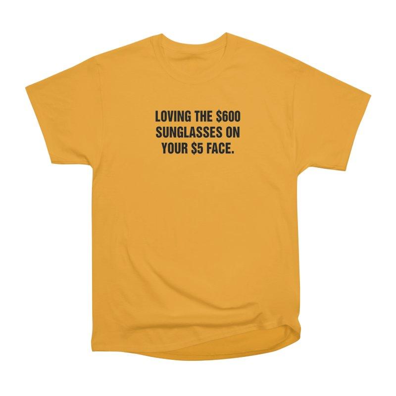 "SIDE EYE/""Five Dollar Face"" (Black) Women's Heavyweight Unisex T-Shirt by Josh Sabarra's Shop"