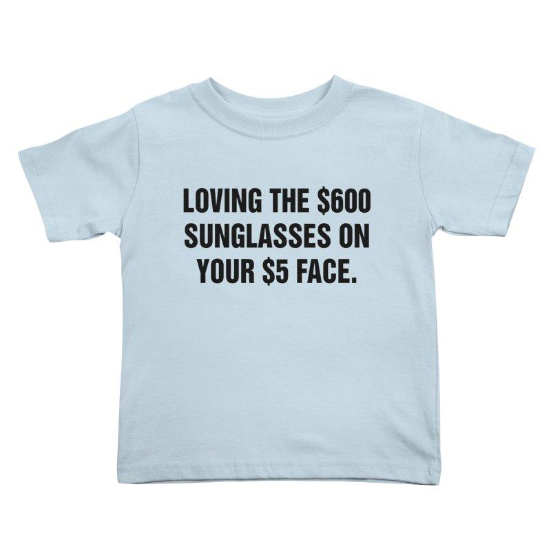 "SIDE EYE/""Five Dollar Face"" (Black) Kids Toddler T-Shirt by Josh Sabarra's Shop"
