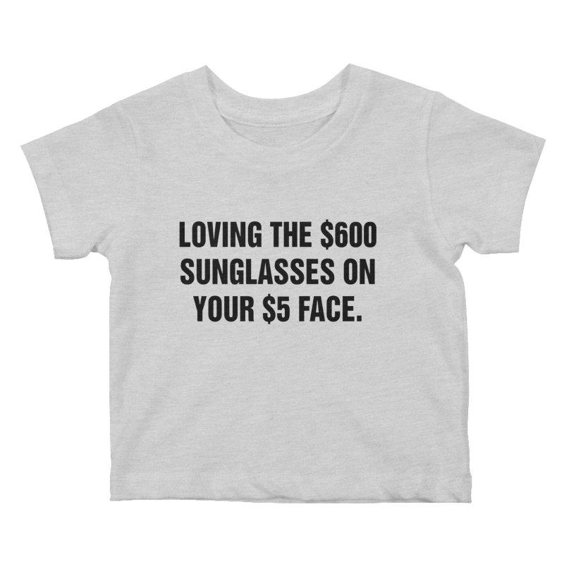 """SIDE EYE/""""Five Dollar Face"""" (Black) Kids Baby T-Shirt by Josh Sabarra's Shop"""