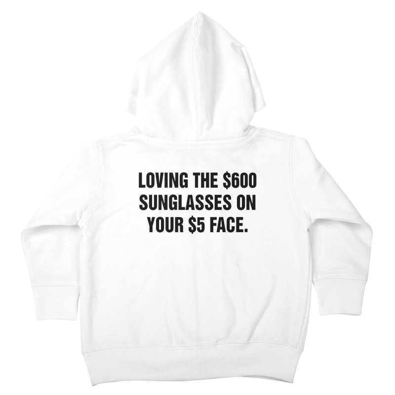 "SIDE EYE/""Five Dollar Face"" (Black) Kids Toddler Zip-Up Hoody by Josh Sabarra's Shop"