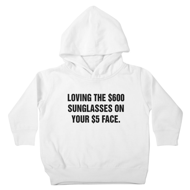 "SIDE EYE/""Five Dollar Face"" (Black) Kids Toddler Pullover Hoody by Josh Sabarra's Shop"