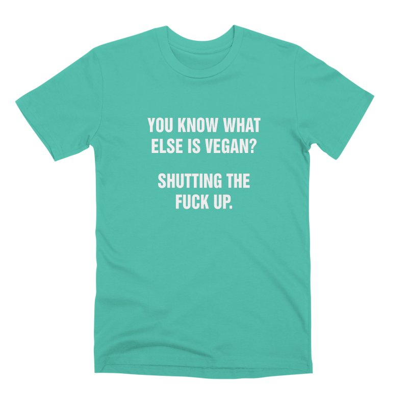 "SIDE EYE/""What Else Is Vegan?"" (White) Men's Premium T-Shirt by Josh Sabarra's Shop"