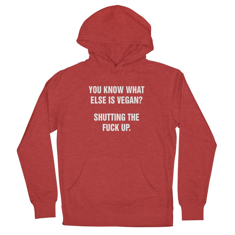 """SIDE EYE/""""What Else Is Vegan?"""" (White) Women's French Terry Pullover Hoody by Josh Sabarra's Shop"""