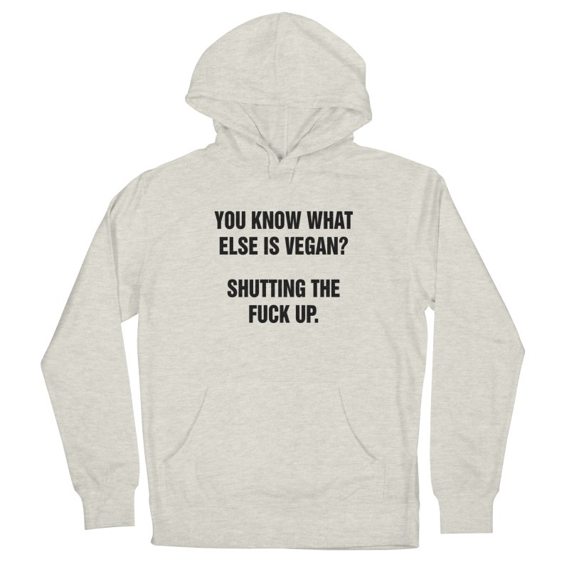 """SIDE EYE/""""What Else Is Vegan"""" (Black) Women's French Terry Pullover Hoody by Josh Sabarra's Shop"""